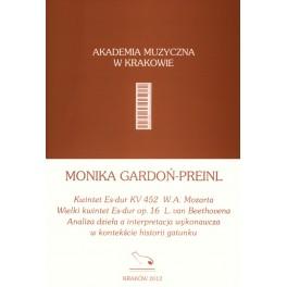Monika Gardoń-Preinl KWINTET ES-DUR NA INSTRUMENTY DĘTE I FORTEPIAN KV 452 W.A. MOZARTA