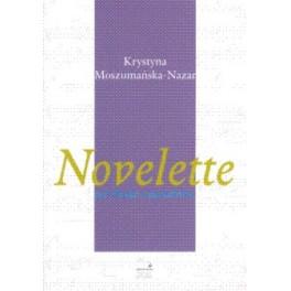 Krystyna Moszumańska-Nazar, NOVELETTE PER FLAUTO E PIANOFORTE