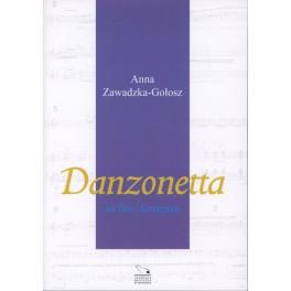Anna Zawadzka-Gołosz DANZONETTA