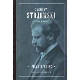 Zygmunt Stojowski, PISMA WYBRANE