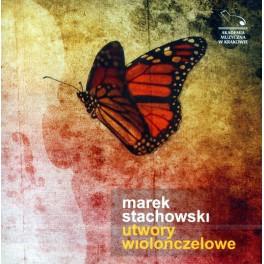 MAREK STACHOWSKI UTWORY WIOLONCZELOWE