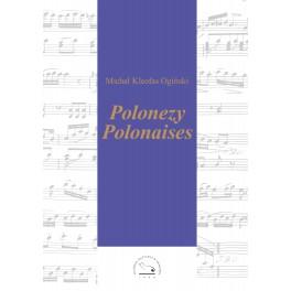 Michał Kleofas Ogiński POLONEZY/POLONAISES