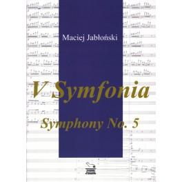 Maciej Jabłoński V SYMFONIA/SYMPHONY NO. 5