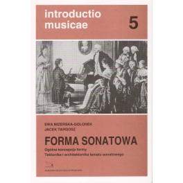 Ewa Mizerska-Golonek, Jacek Targosz FORMA SONATOWA