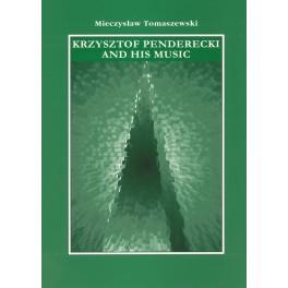 Mieczysław Tomaszewski KRZYSZTOF PENDERECKI AND HIS MUSIC. FOUR ESSAYS.